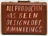 All Production Has Been Designed by Human Beings