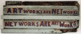 Artworks Are Networks (back of New York City is an Artwork)
